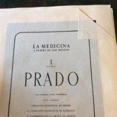 Coleccionismo: LA MEDICINA A TRAVES DE LOS MUSEOS I TOMO PRADO, 9 LAMINAS. Lote 128802931