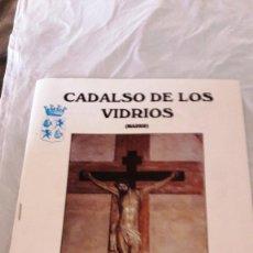 Coleccionismo: CADALSO DE LOS VIDRIOS - GRANDES FIESTAS 1990. Lote 195892175