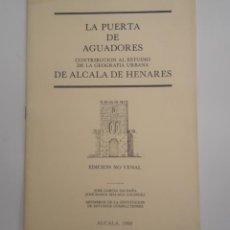 Coleccionismo: LA PUERTA DE AGUADORES. Lote 129020703