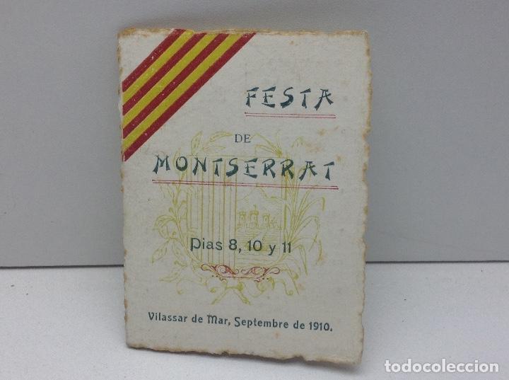 VILASSAR DE MAR - FESTA DE MONTSERRAT ANY 1910 (Coleccionismo - Laminas, Programas y Otros Documentos)