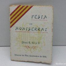 Coleccionismo: VILASSAR DE MAR - FESTA DE MONTSERRAT ANY 1910 . Lote 129226987