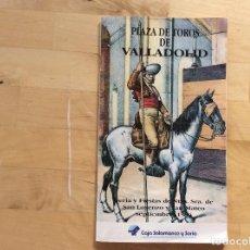 Coleccionismo: PLAZA DE TOROS DE VALLADOLID , PROGRAMA 1994. Lote 129380255