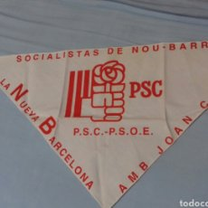 Coleccionismo: PAÑUELO PUBLICITARIO DEL PSC. BARCELONA-NOU BARRIS.. Lote 129615887