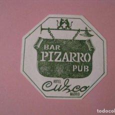 Coleccionismo: POSAVASOS PUB BAR PIZARRO. HOTEL CUZCO. MADRID.. Lote 130075151