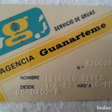Coleccionismo: TARJETA CARD AGENCIA GUANARTEME SERVICIO DE GRUAS 1982 . Lote 130189667