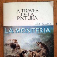 Coleccionismo: LUIS ALDEHUELA - LA MONTERIA A TRAVÉS DE LA PINTURA, 12 LÁMINAS 30X21CM LABORATORIOS RHODIA. Lote 130256558