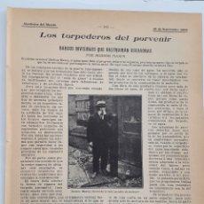 Coleccionismo: LOS TORPEDOS DEL PORVENIR. BARCOS INVISIBLES QUE DESTRUIRÁN ESCUADRAS. 1908. Lote 131038320