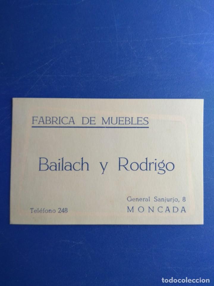 TARJETA COMERCIAL - FÁBRICA DE MUEBLES BAILACH Y RODRIGO - MONCADA - VALENCIA (Coleccionismo - Laminas, Programas y Otros Documentos)