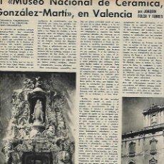 Coleccionismo: AÑO 1958 RECORTE PRENSA VALENCIA MUSEO NACIONAL DEL CERAMICA GONZALEZ MARTI. Lote 131689922