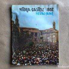 Coleccionismo: PROGRAMA DE FIESTAS DE LA VIRGEN BLANCA, VITORIA GAZTEIZ, DEL AÑO 1982.. Lote 132139910