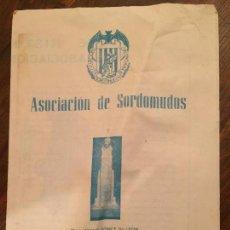 Coleccionismo: ANTIGUO FOLLETO ASOCIACIÓN DE SORDOMUDOS DELEGACIÓN DE BARCELONA AÑOS 50-60. Lote 132163834