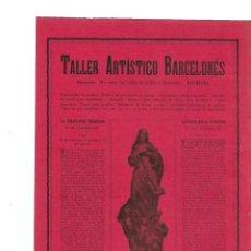 Coleccionismo: AÑO 1905 PUBLICIDAD ANUNCIO TALLER ARTISTICO BARCELONES ORNAMENTOS IGLESIA LA PURISIMA CONCEPCION . Lote 132679018