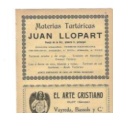 Coleccionismo: AÑO 1905 PUBLICIDAD MATERIAS TARTARICAS JUAN LLOPART EL ARTE CRISTIANO OLOT VAYREDA BASSOLS. Lote 132771710