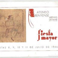 Coleccionismo: PROGRAMA FIESTA MAYOR 1946 ARENYS DE MAR- BARCELONA. Lote 132998718