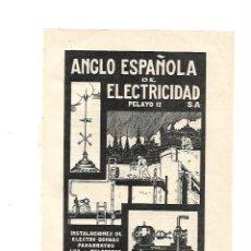Coleccionismo: AÑO 1928 PUBLICIDAD ANGLO ESPAÑOLA DE ELECTRICIDAD ELECTRO BOMBAS PARARRAYOS LUZ TELEFONO. Lote 133350310