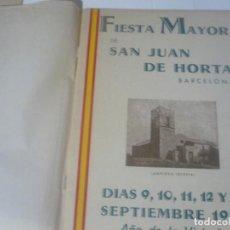 Coleccionismo: FIESTA MAYOR DE SAN JUAN DE HORTA BARCELONA. Lote 133875122