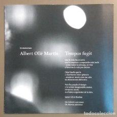 Coleccionismo: ALBERT OLLÉ MARTÍN. IN MEMORIAM. TEMPUS FUGIT. CUARTILLA EN MEMORIA DEL ESCRITOR. 21 CM. NUEVO. Lote 133929750