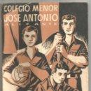 Coleccionismo: COLEGIO MENOR JOSE ANTONIO ALICANTE 1954 DELEGACION NACIONAL FRENTE DE JUVENTUDES. Lote 135089830