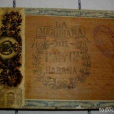 Coleccionismo: CAJA DE PUROS HABANOS LA MERIDIANA (( VACIA - COLECC ))) IMPERIO ESPAÑOL 1870 PEDRO MURIAS. Lote 135577842