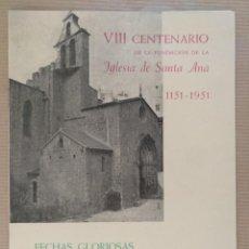 Coleccionismo: VIII CENTENARIO FUNDACION DE LA IGLESIA DE SANTA ANA 1151-1951 BARCELONA RELIGION . Lote 136372558