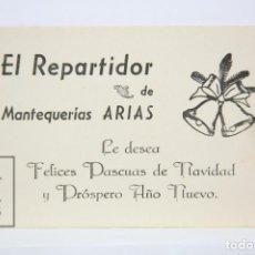 Coleccionismo: ANTIGUA TARJETA FELICITACIÓN NAVIDEÑA DE OFICIOS - EL REPARTIDOR DE MANTEQUILLAS ARIAS. Lote 136473078
