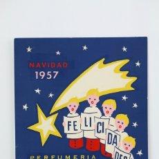 Coleccionismo: TARJETA / HOJITA DE FELICITACIÓN NAVIDEÑA - PERFUMERÍA LA FLORIDA NAVIDAD 1957. Lote 136595780