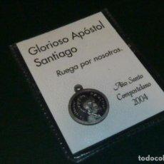 Coleccionismo: MEDALLA DEL GLORIOSO APÓSTOL SANTIAGO AÑO SANTO 2004 FUNDA PLASTICO. Lote 137948202