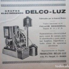 Coleccionismo: PUBLICIDAD 1929 - GRUPOS ELECTROGENOS DELCO LUZ MADRID. Lote 138612330