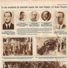 Coleccionismo: AÑO 1930 RECORTE PRENSA MUERTE ACCIDENTE AUTOMOVIL JOSE SANJURJO DOCTOR PARACHE. Lote 138826426