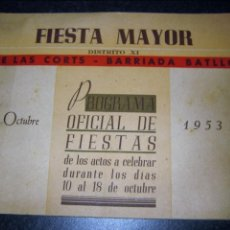 Coleccionismo: PROGRAMA ACTOS FIESTA MAYOR BARRIO DE LAS CORTS Y BARRIADA BATLLÓ BARCELONA 1953. Lote 138903518