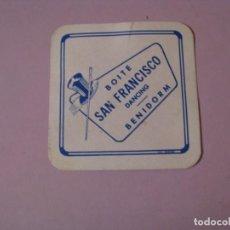 Coleccionismo: POSAVASOS BOITE SAN FRANCISCO DANCING. BENIDORM.. Lote 139458154