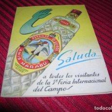 Coleccionismo: MUY BONITO DÍPTICO ANUNCIANDO ANÍS MARABÚ.PRIMERA FERIA INTERNACIONAL DEL CAMPO.. Lote 139513774