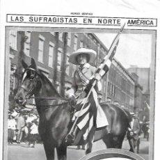 Coleccionismo: AÑO 1913 RECORTE PRENSA SUFRAGISMO LAS SUFRAGISTAS EN NORTE AMERICA MISS INES MILHOLLAND. Lote 139874446