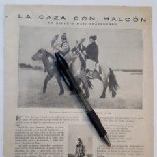 Coleccionismo: LA CAZA CON HALCÓN. UN DEPORTE CASI ABANDONADO. Y OTROS ARTICULOS. 1922. Lote 139914030