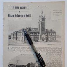 Coleccionismo: UN NUEVO MATADERO Y MERCADO DE GANADOS DE MADRID. 1922. Lote 139914608
