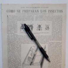 Coleccionismo: CÓMO SE PREPARAN LOS INSECTOS / LOS MILLONARIIS DE LA ANTIGÜEDAD/ UNA BANDA DE XILOFONISTAS. 1922. Lote 139915708