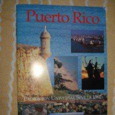 Coleccionismo: FOLLETO PUERTO RICO, SEVILLA EXPO 92. Lote 140568430