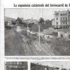 Coleccionismo: AÑO 1925 RECORTE PRENSA CATASTROFE SARRIA TREN ELECTRICO ACCIDENTE FARMACIA LLORET AUXILIO HERIDOS. Lote 140973034