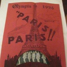 Coleccionismo: PROGRAMA AÑO 1926 . OLYMPIA BARCELONA REVISTA ESPECTACULO PARIS PARIS .16 PÁG. Lote 141515258