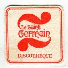 Coleccionismo: POSAVASOS LE SAINT GERMAIN DISCOTHEQUE VER DOS CARAS. Lote 141588966