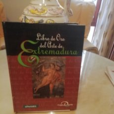 Coleccionismo: EL ARTE DE EXTREMADURA : LIBRO DE ORO. LÁMINAS PEGADAS. RELIQUIA.. Lote 142516809