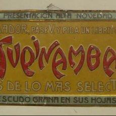 Coleccionismo: CHAPA ORIGINAL PAPEL DE FUMAR TUPINAMBA. TINTORÉ Y OLLER.BARCELONA ORIGINAL. Lote 142630282