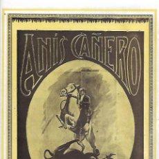 Coleccionismo: AÑO 1927 PUBLICIDAD BEBIDAS ANIS CAÑERO AURELIO PALOMO PELAEZ LOPERA JAEN. Lote 142826006