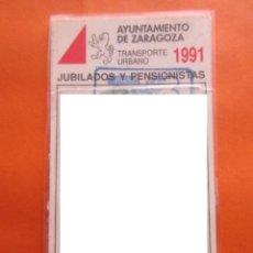 Coleccionismo: TRANVIA DE ZARAGOZA TUZ PASE JUBILADOS Y PENSIONISTAS AÑO 1991 TRANVIAS RENFE AUTOBUS FERROCARRIL. Lote 142959846