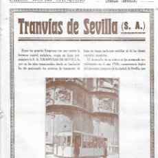 Coleccionismo: AÑO 1927 RECORTE PRENSA REPORTAJE TRANVIAS DE SEVILLA MARIANO DE FORONDA . Lote 143310834