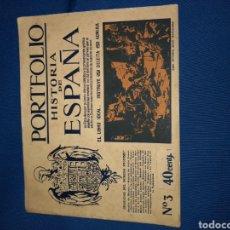Coleccionismo: LOTE DE PORTAFOLIOS HISTORIA DE ESPAÑA. CASA EDITORIAL SEGUÍ BARCELONA. EJEMPLARES N° 3-4-5-8-16-18. Lote 143377736