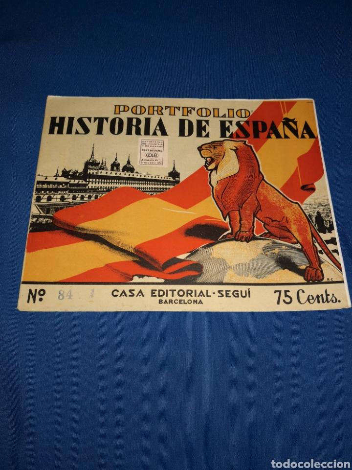 LOTE PORTAFOLIOS HISTORIA DE ESPAÑA. CASA EDITORIAL SEGUÍ BARCELONA. EJEMPLARES N° 84-91-92-93 (Coleccionismo - Laminas, Programas y Otros Documentos)
