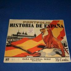 Coleccionismo: LOTE PORTAFOLIOS HISTORIA DE ESPAÑA. CASA EDITORIAL SEGUÍ BARCELONA. EJEMPLARES N° 84-91-92-93. Lote 143378462