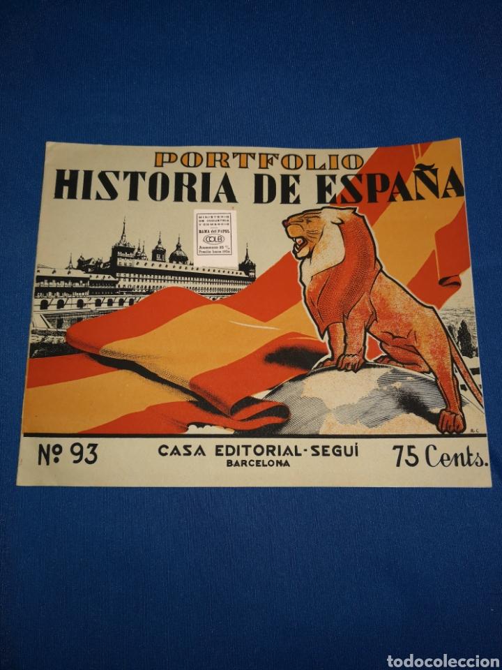 Coleccionismo: Lote portafolios Historia de España. Casa Editorial Seguí Barcelona. Ejemplares N° 84-91-92-93 - Foto 4 - 143378462