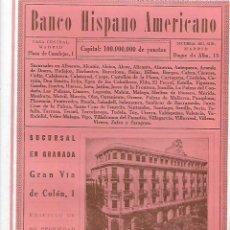 Coleccionismo: AÑO 1927 PUBLICIDAD BANCO HISPANO AMERICANO SUCURSAL EN GRANADA GRAN VIA DE COLON . Lote 143847302